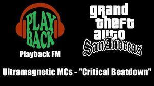 "GTA San Andreas - Playback FM Ultramagnetic MCs - ""Critical Beatdown"""