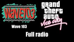 GTA Vice City - Wave 103 (Rev. 2) Full radio