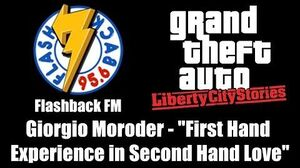 "GTA Liberty City Stories - Flashback FM Giorgio Moroder - ""First Hand Experience in Second Hand"""