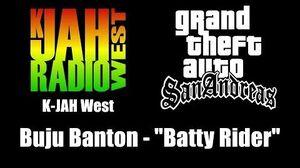 "GTA San Andreas - K-JAH West Buju Banton - ""Batty Rider"""