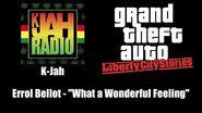 "GTA Liberty City Stories - K-Jah Errol Bellot - ""What a Wonderful Feeling"""