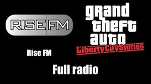 GTA Liberty City Stories - Rise FM Full radio