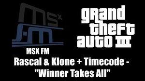 """GTA III (GTA 3) - MSX FM Rascal & Klone Timecode - """"Winner Takes All"""""""