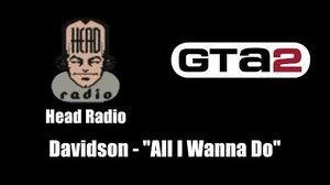 "GTA 2 (GTA II) - Head Radio Davidson - ""All I Wanna Do"""