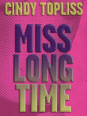 Miss Long Time