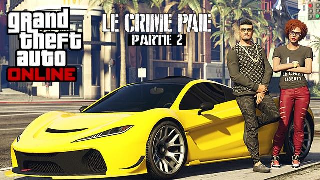 Le crime paie : Partie 2