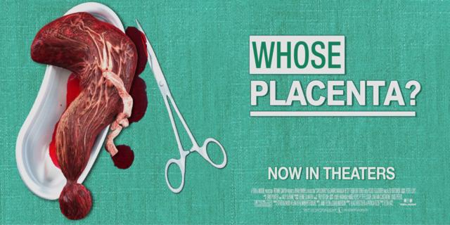 Whose Placenta?