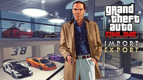 Трейлер GTA Online «Импорт Экспорт»