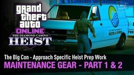 GTA Online The Diamond Casino Heist - Maintenance Gear Part 1 & 2 The Big Con - Solo