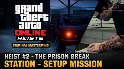 GTA_Online_Heist_2_-_The_Prison_Break_-_Station_(Criminal_Mastermind)