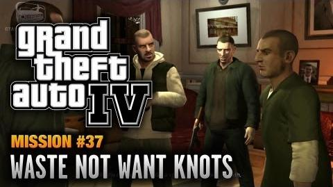 GTA_4_-_Mission_37_-_Waste_Not_Want_Knots_(1080p)