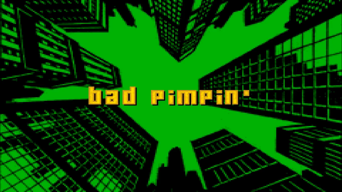 Bad Pimpin'