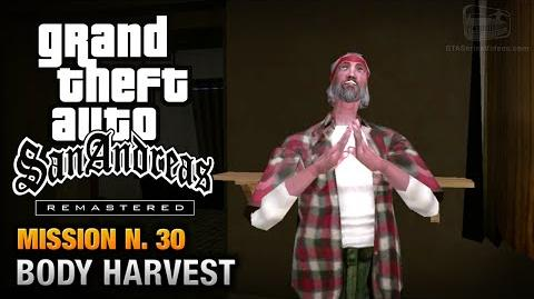 GTA San Andreas Remastered - Mission 30 - Body Harvest (Xbox 360 PS3)