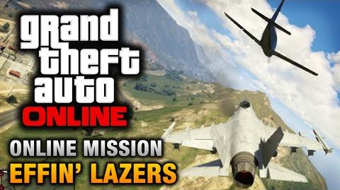 GTA Online - Mission - Effin' Lazers Hard Difficulty