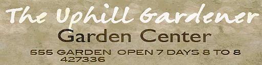 The Uphill Gardener Garden Center