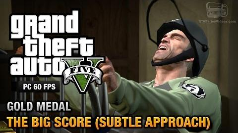 GTA 5 PC - Mission 75 - The Big Score (Subtle Approach) Gold Medal Guide - 1080p 60fps