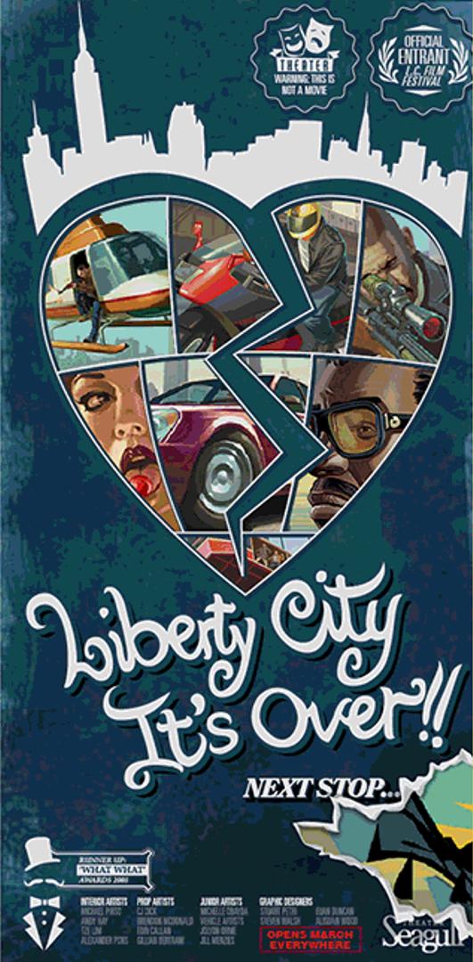 Liberty City, It's Over!