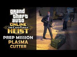 GTA Online- The Cayo Perico Heist Prep - Plasma Cutter -Solo-