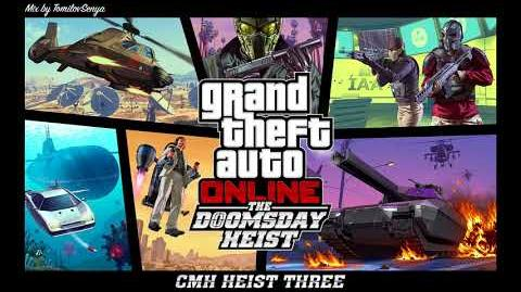 GTA Online The Doomsday Heist Original Score — CMH Heist Three