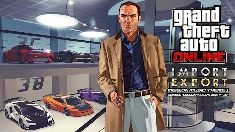 Grand Theft Auto GTA V 5 Online Import Export - Mission Music Theme 1