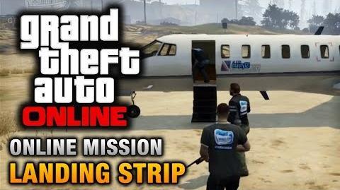 GTA Online - Mission - Landing Strip Hard Difficulty