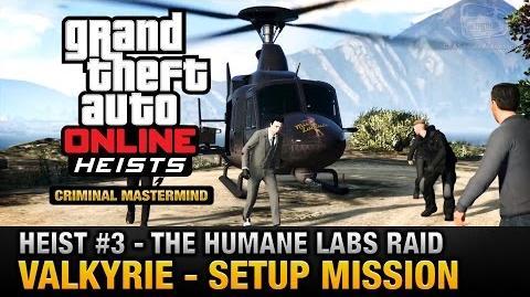 GTA_Online_Heist_3_-_The_Humane_Labs_Raid_-_Valkyrie_(Criminal_Mastermind)