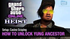 GTA Online The Diamond Casino Heist - How to unlock Yung Ancestor