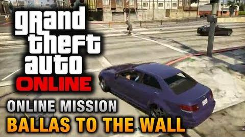 GTA_Online_-_Mission_-_Ballas_to_the_Wall_Hard_Difficulty