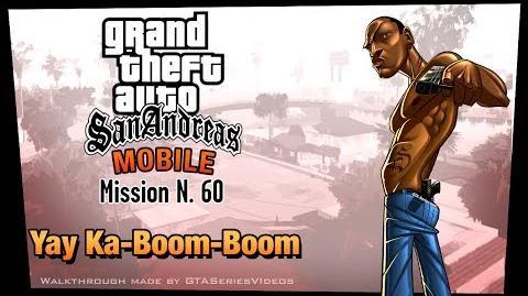 GTA San Andreas - iPad Walkthrough - Mission 60 - Yay Ka-Boom-Boom (HD)
