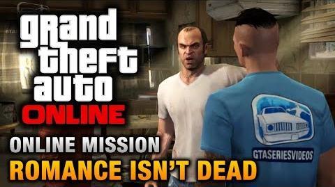 GTA Online - Mission - Romance Isn't Dead Hard Difficulty