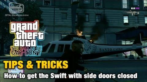 GTA The Ballad of Gay Tony - Tips & Tricks - How to get the Swift with side doors closed
