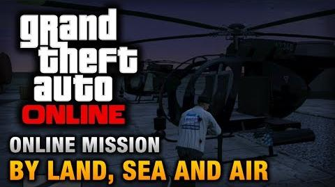 GTA_Online_-_Mission_-_By_Land,_Sea_and_Air_Hard_Difficulty