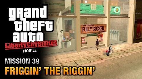 GTA_Liberty_City_Stories_Mobile_-_Mission_39_-_Friggin'_the_Riggin'