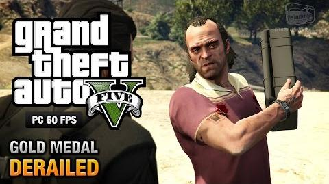 GTA 5 PC - Mission 53 - Derailed Gold Medal Guide - 1080p 60fps