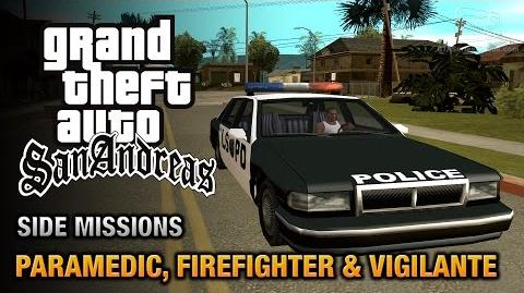 GTA San Andreas - Paramedic, Firefighter and Vigilante