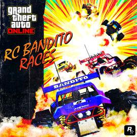 RCBanditoRaces2-GTAO-Advert
