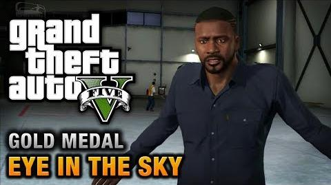GTA 5 - Mission 44 - Eye in the Sky 100% Gold Medal Walkthrough