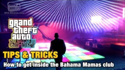 GTA The Ballad of Gay Tony - Tips & Tricks - How to get inside the Bahama Mamas club