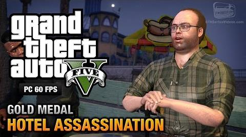 GTA 5 PC - Mission 33 - Hotel Assassination Gold Medal Guide - 1080p 60fps