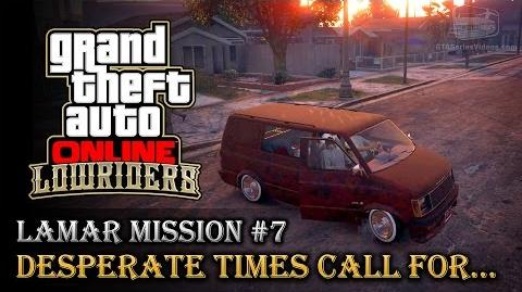 GTA Online Lowriders - Mission 7 - Desperate Times Call For..