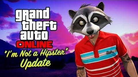 "GTA Online - ""I'm Not a Hipster"" Update All DLC Contents"