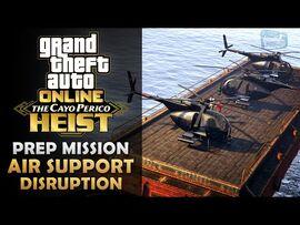 GTA Online- The Cayo Perico Heist Prep - Air Support Disruption -Solo-