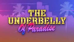 TheUnderbellyOfParadise-Title-GTAV