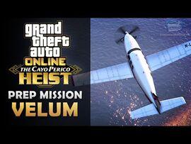 GTA Online- The Cayo Perico Heist Prep - Velum -Solo-