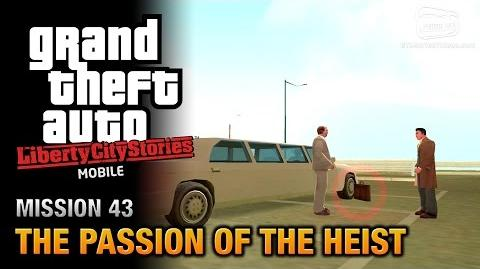 GTA_Liberty_City_Stories_Mobile_-_Mission_43_-_The_Passion_of_the_Heist