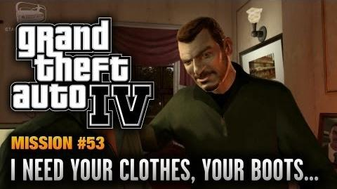 GTA_4_-_Mission_53_-_I_Need_Your_Clothes,_Your_Boots,_and_Your_Motorcycle_(1080p)