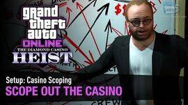 GTA Online The Diamond Casino Heist - Setup Casino Scoping