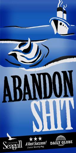 Abandon Shit