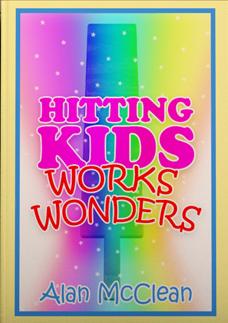 Hitting Kids Works Wonders