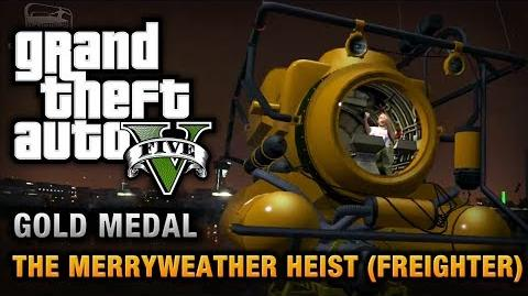 GTA 5 - Mission 30 - The Merryweather Heist (Freighter) 100% Gold Medal Walkthrough